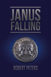 Janus Falling ebook by Robert Peters