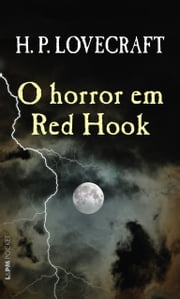 O Horror em Red Hook ebook by H.P. Lovecraft, Jorge Ritter