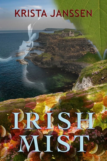 Irish Mist ebook by Krista Janssen