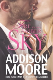 Fire in an Amber Sky (Burning Through Gravity 3) ebook by Addison Moore