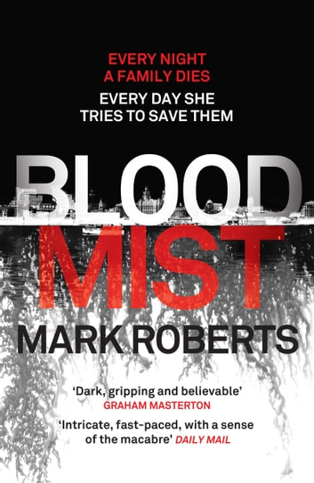 Blood Mist - A gripping serial killer thriller with a twist ebook by Mark Roberts