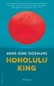 Honolulu King eBook by Anne-Gine Goemans
