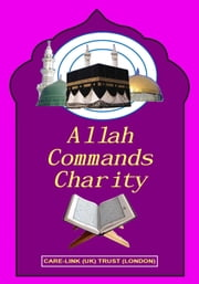 Allah (S.W.T.) Commands Charity ebook by Kobo.Web.Store.Products.Fields.ContributorFieldViewModel