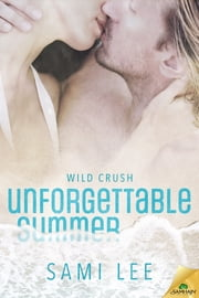 Unforgettable Summer ebook by Sami Lee
