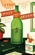 Half Plus Seven ebook by