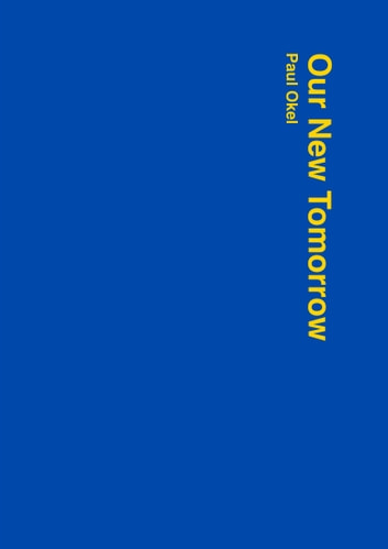 Our New Tomorrow: A Conversation About Europe ebook by Paul Okel