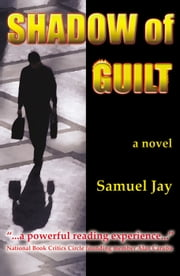 Shadow of Guilt ebook by Samuel Jay