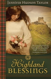 Highland Blessings ebook by Jennifer Hudson Taylor
