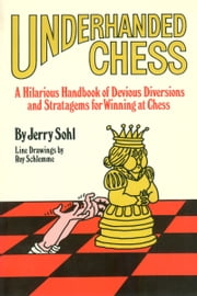Underhanded Chess ebook by Jerry Sohl