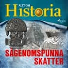 Sägenomspunna skatter audiobook by