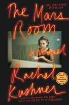 The Mars Room - A Novel ebook by Rachel Kushner