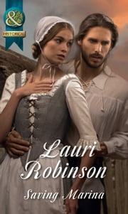 Saving Marina (Mills & Boon Historical) ebook by Lauri Robinson
