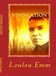 Vindication - Affiliated, #8 ebook by Loulou Emm