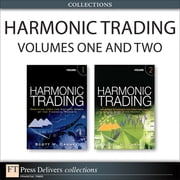 Turning Patterns into Profits with Harmonic Trading (Collection) ebook by Scott M. Carney
