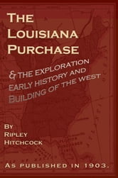 The Louisiana Purchase ebook by Hitchcock, Ripley