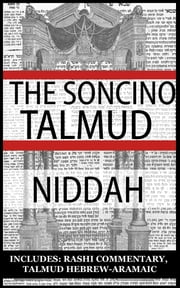 The Babylonian Talmud: Tractate Niddah, Soncino Edition (Hebrew/English) ebook by Epstein ,  Isidore