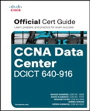 CCNA Data Center DCICT 640-916 Official Cert Guide ebook by Hesham Fayed,Ahmed Afrose,Ozden Karakok,Navaid Shamsee,David Klebanov