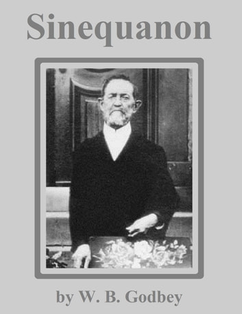Sinequanon ebook by W. B. Godbey
