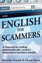 English for Scammers ebook by Dorothy Zemach, Chuck Sandy
