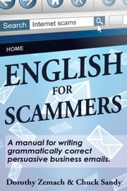 English for Scammers ebook by Dorothy Zemach,Chuck Sandy