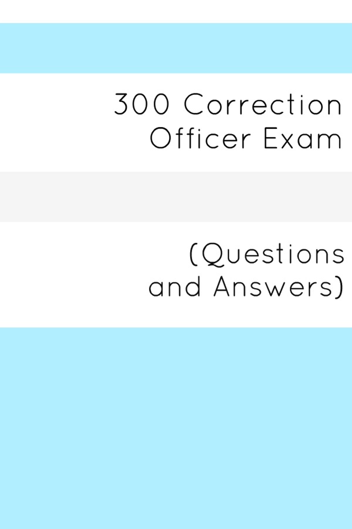 300 Correction Officers Exam (Questions and Answers) eBook by Minute Help  Guides - 1230000012078 | Rakuten Kobo