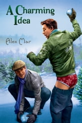 A Charming Idea ebook by Alex Mar