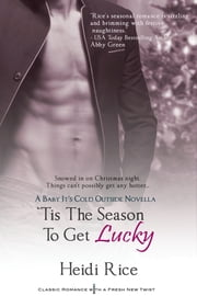 'Tis the Season to Get Lucky ebook by Heidi Rice
