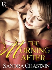 The Morning After - A Loveswept Classic Romance ebook by Sandra Chastain