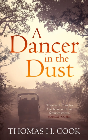 A Dancer In The Dust ebook by Thomas H. Cook