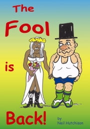 The Fool is Back ebook by Neil Hutchison