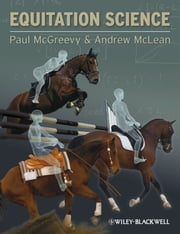 Equitation Science ebook by Paul McGreevy,Andrew McLean