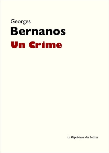 Un Crime eBook by Georges Bernanos