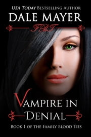 Vampire in Denial ebook by Dale Mayer