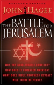 The Battle for Jerusalem ebook by John Hagee