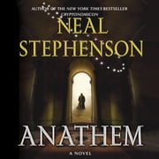 Anathem - A Novel audiobook by Neal Stephenson