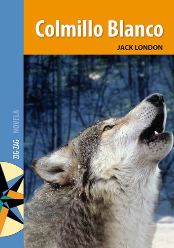 Colmillo Blanco ebook by Jack London