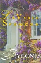 Bygones ebook by LaVyrle Spencer