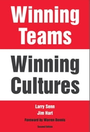 Winning Teams, Winning Cultures ebook by Larry Senn,Jim Hart