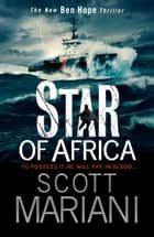 Star of Africa (Ben Hope, Book 13) eBook von Scott Mariani