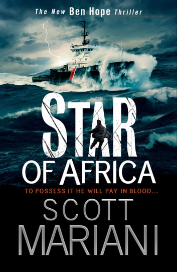Star of Africa (Ben Hope, Book 13) ebook by Scott Mariani