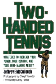Two-Handed Tennis ebook by Jeffrey F. McCullough