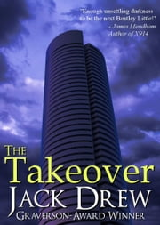 The Takeover ebook by Jack Drew