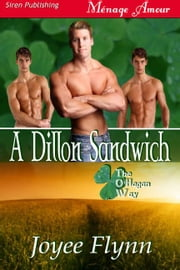 A Dillon Sandwich ebook by Joyee Flynn