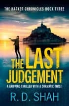 The Last Judgement eBook by R.D. Shah