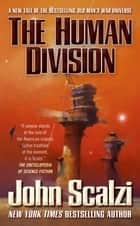 The Human Division ebook by John Scalzi