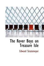 The Rover Boys on Treasure Isle ebook by Edward Stratemeyer