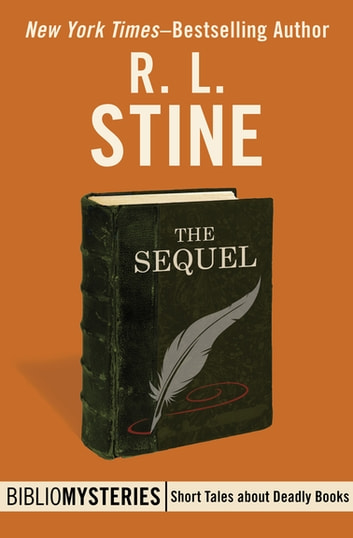 The Sequel ebook by R. L. Stine