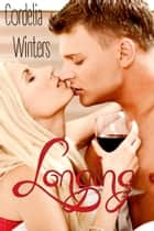 Longing (Romantic Erotica) ebook by Cordelia Winters