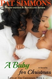 A Baby for Christmas ebook by Pat Simmons