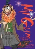 Mr Gum and the Power Crystals ebook by Andy Stanton,David Tazzyman